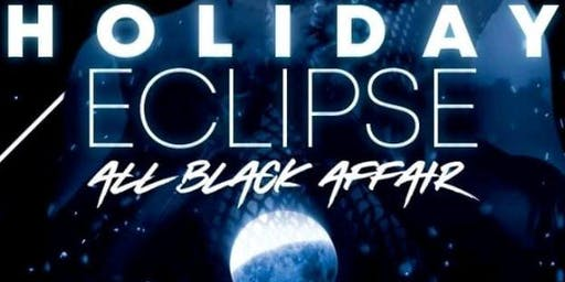 Holiday Eclipse: An All Black Affair