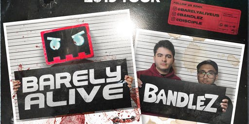 Barely Alive & Bandlez: Public Enemies Tour - Tallahassee, FL