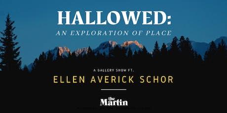 Hallowed: a gallery show exploring place ft. Ellen Averick Schor tickets
