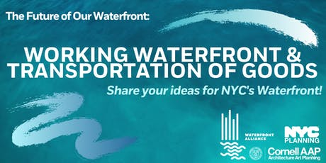 Public Forum: Working Waterfront and Transportation of Goods tickets