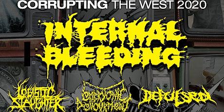INTERNAL BLEEDING w/ Logistic Slaughter / Embryonic Devourment / Depulsed / Bavmorda tickets