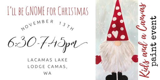 Kids and a Canvas Paint Night! - I'll be GNOME for Christmas