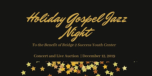 Holiday Gospel Jazz Night