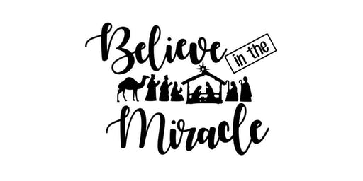 Dinner at the Manger: Believe in the Miracle