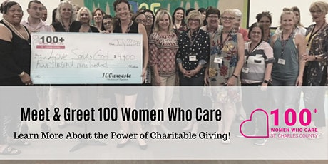 Meet & Greet with 100 Women Who Care! tickets