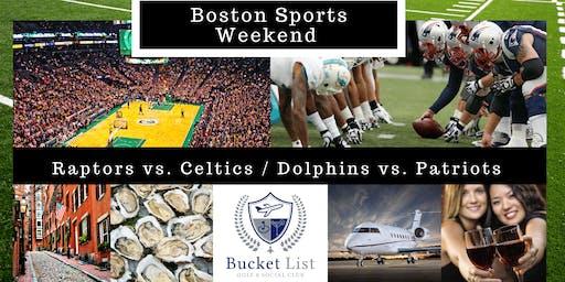 Bucket List Boston Sports Weekend i