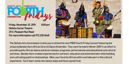 Fourth Friday Concert Featuring Bandan Koro African Drum & Dance Ensemble