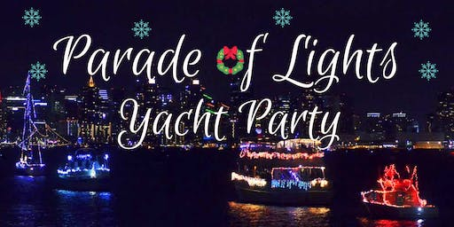 The Parade of Lights | Holiday Yacht Party