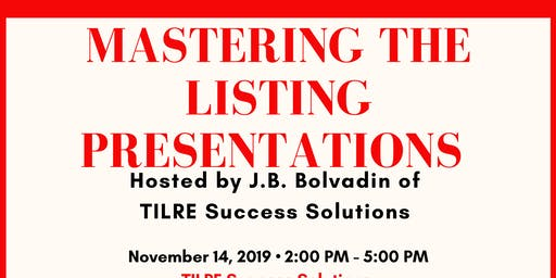 Mastering the Listing Presentations