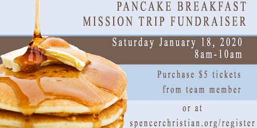 01-18-20 Texas Mission Trip Pancake Fundraiser-minimum suggested donation $5/meal