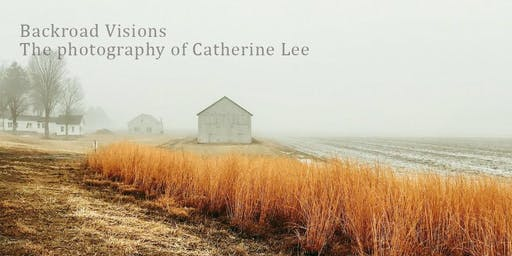 Backroad Visions - The Art of Catherine Lee