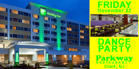 Holiday Inn Clark, Grand Opening Friday Dance and Social with Cha Cha Lesson ~ Singles & Couples 191122 LMOD tickets