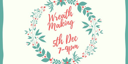 Wreath Making & Prosecco Evening