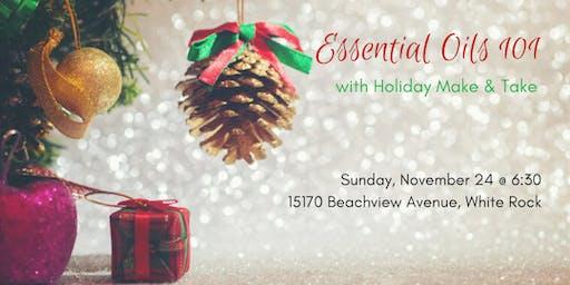 Essential Oils 101 + Holiday Make & Take