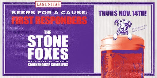 Lagunitas Beers for a Cause: First Responders