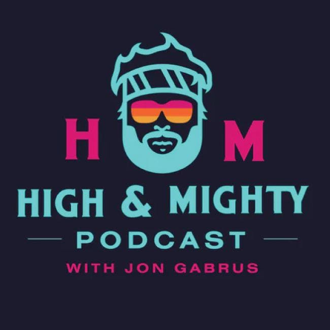 High and Mighty Podcast with John Gabrus