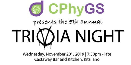 CPhyGS' 5th Annual Trivia Night tickets