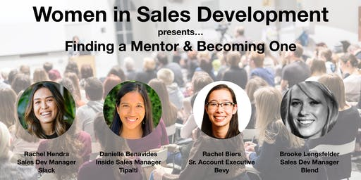 Women in Sales Development: Mentorship Matters - Finding a Mentor and Becoming One