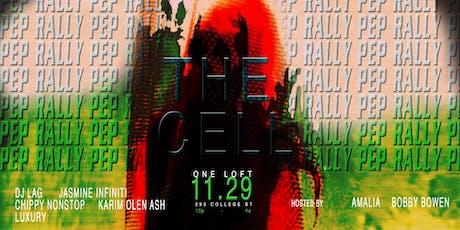 Pep Rally Presents The Cell with DJ Lag & Jasmine Infiniti tickets