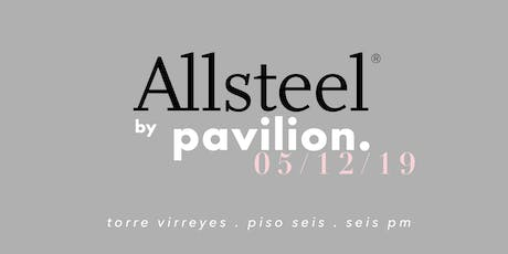Brand Launch Cocktail: ALLSTEEL by PAVILION boletos