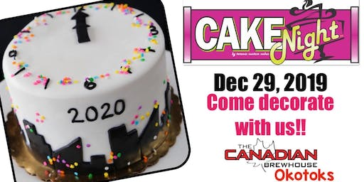 CakeNight -New Years Cake -Okotoks