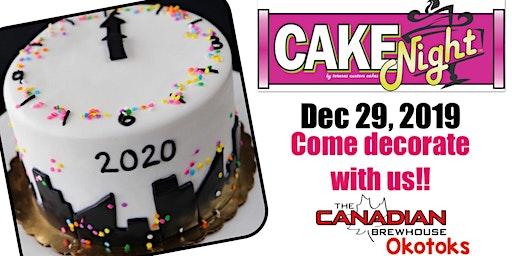 CakeNight -New Years Cake -Okotoks