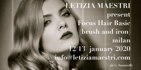 FOCUS BASIC HAIR  by LETIZIA MAESTRI 12/13 JANUARY 2020 biglietti