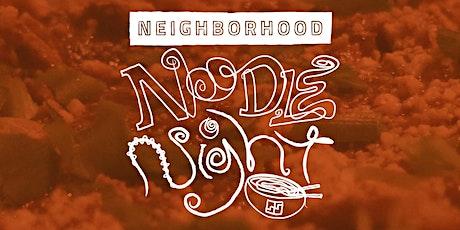 Neighborhood Noodle Night (Winter 2019) tickets