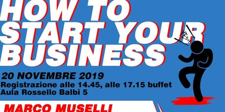 How To Start Your Business biglietti
