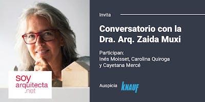 Conversatorio con la Dra. Arq. Zaida Muxi en el MARQ
