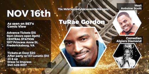 TuRae Gordon, Algiers Diamond, Antoine Scott Comedy Night & After Party