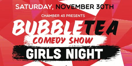 Bubble Tea Comedy Show: Girls Night tickets