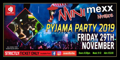 Mini MeXx Nite Life Pyjama Party 2019