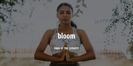 Bloom - Yoga at the Convent