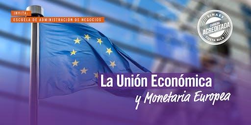 La Unión Económica y Monetaria Europea - ADM