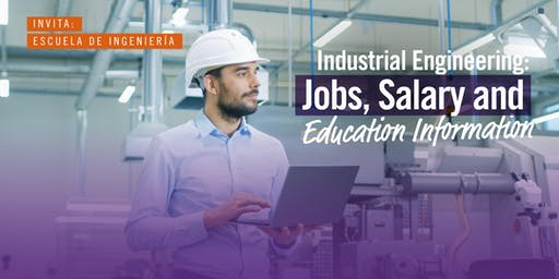 Industrial Engineering: Jobs, Salary and Education Information - ADM