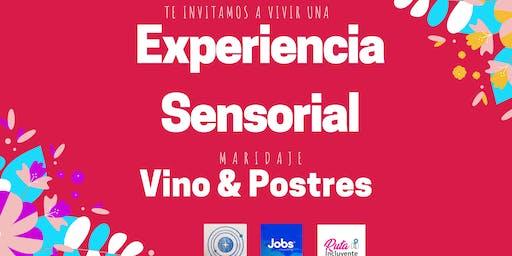 Experiencia Sensorial - Edición Vinos y Postres