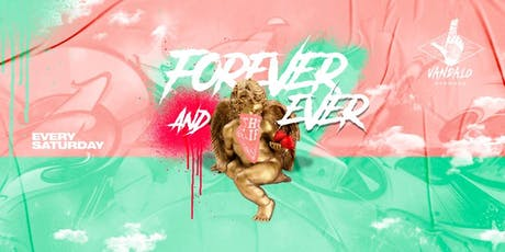 Vandalo Wynwood Presents Forever And Ever tickets