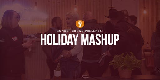 Bunker Brews Denver: Holiday Mashup