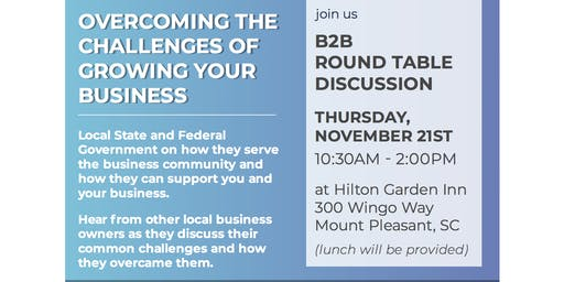 B2B Round Table Discussion: Overcoming the Challenges of Growing Your Business