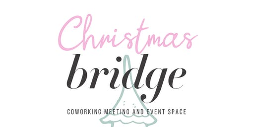 CHRISTMAS @ BRIDGE CO.