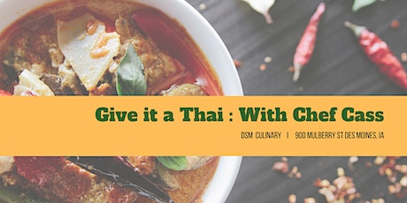 Give it a Thai: Chef Cass's Classes tickets