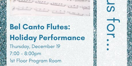 Bel Canto Flutes: Holiday Performance tickets