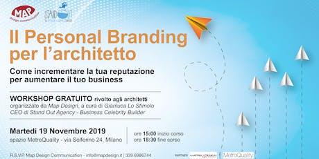Il Personal Branding per l'Architetto e progettista - workshop gratuito biglietti