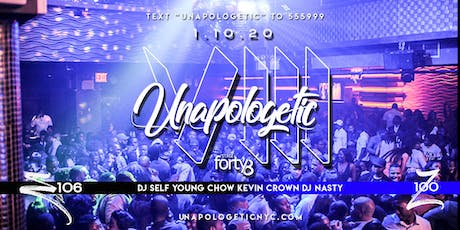 UNAPOLOGETIC 8 | NO REGRETS | DJ SELF | YOUNG CHOW | ZPB100 tickets