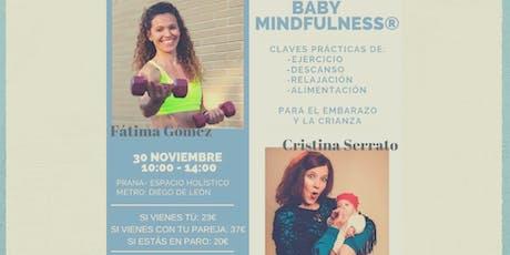 Baby Mindfulness, armonía y bienestar para toda la familia. entradas