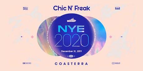 Chic N Freak NYE 2020 tickets