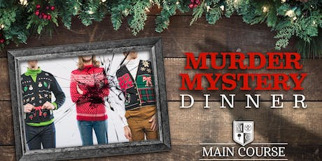 Christmas WHO DONE IT | Murder Mystery at 1626 Main Street, Columbia, SC tickets