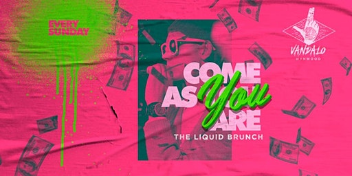 Vandalo Wynwood Presents Come As You Are: Sunday Brunch