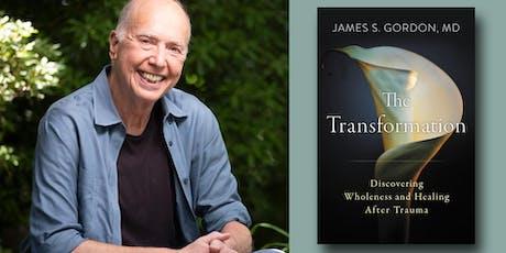 James S. Gordon, MD - The Transformation tickets